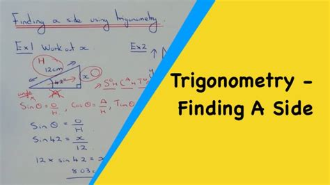 Trigonometry (Sides) How To Calculate A Side Length Using