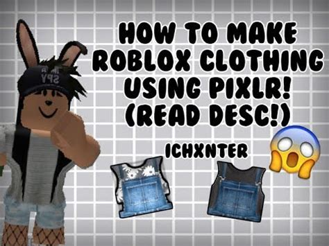 (First Video) how to make roblox clothing using pixlr