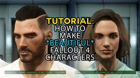 Fallout 4: Tutorial Walkthrough How to Make Hot Characters